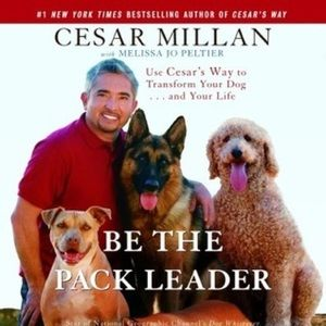 Be the Pack Leader Paperback Book by Cesar Millan